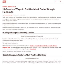 11 Creative Ways to Get the Most Out of Google Hangouts