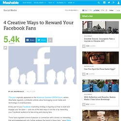 Four Creative Ways to Reward Your Facebook Fans