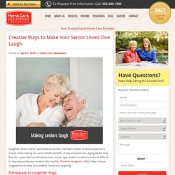 Creative Ways to Get Seniors Laughing