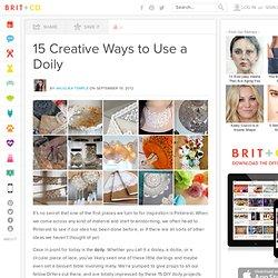 15 Creative Ways to Use a Doily