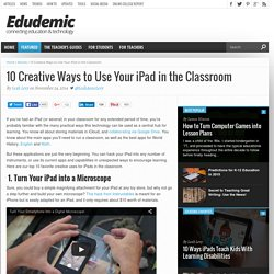 10 Creative Ways to Use Your iPad in the Classroom