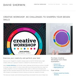 Creative Workshop — David Sherwin