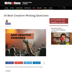 10 Best Creative Writing Exercises