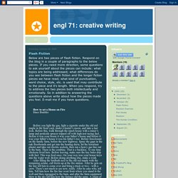 ENGL 71: Creative Writing: Flash Fiction