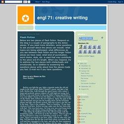 ENGL 71: Creative Writing: Flash Fiction