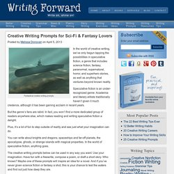 Creative Writing Prompts for Sci-Fi & Fantasy Lovers | Creative Writing Prompts