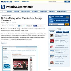 10 Sites Using Video Creatively to Engage Customers