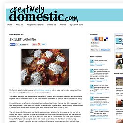 Skillet Lasagna | Creatively Domestic - StumbleUpon