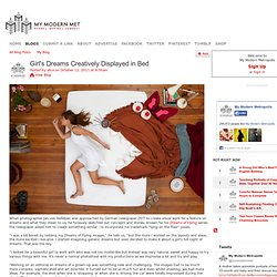 Girl's Dreams Creatively Displayed in Bed - My Modern Metropolis - StumbleUpon
