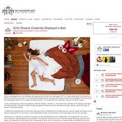 Girl's Dreams Creatively Displayed in Bed - My Modern Metropolis - StumbleUpon