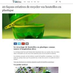 20 façons créatives de recycler vos bouteilles en plastique