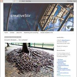 creativeStir: Growth Mindset... for schools?