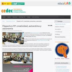 Flipped en FP: creatividad, autoestima y autonomía