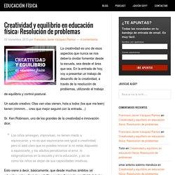 Creatividad y equilibrio en E.F.: resolución de problemas
