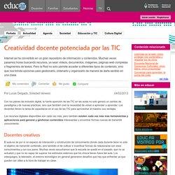 Creatividad docente potenciada por las TIC