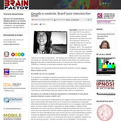 Cervello e creatività: BrainFactor intervista Keri Smith