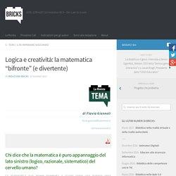 """Logica e creatività: la matematica """"bifronte"""" (e divertente) – BRICKS"""
