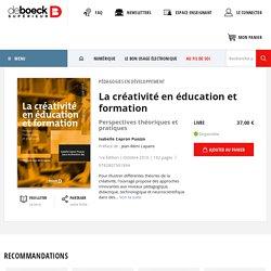 La créativité en éducation et formation