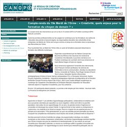 Compte-rendu du 19e Mardi de l'Orme : « Créativité, quels enjeux pour la formation du citoyen de demain ? » - Canopé - académie d'Aix-Marseille