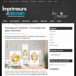 Packaging et créativité : l'emballage des pâtes réinventé