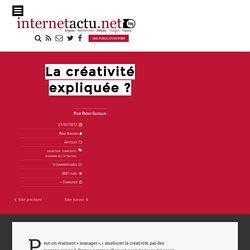 La créativité expliquée