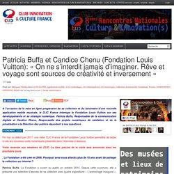 Patricia Buffa et Candice Chenu (Fondation Louis Vuitton): «On ne s'interdit jamais d'imaginer. Rêve et voyage sont sources de créativité et inversement»