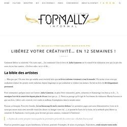 Libérez votre créativité… En 12 semaines ! – Formally Informal by Julie Duval