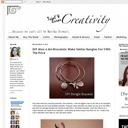 Trial & Error Creativity: DIY Alex n Ani Bracelets: Make Similar Bangles For 1/8th The Price