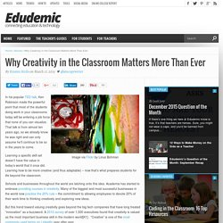 The Importance Of Creativity In The Classroom