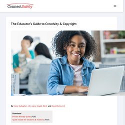 The Educator's Guide to Creativity & Copyright
