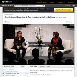 Watch Creativity and Learning: A Conversation with Lynda Barry Online Video Course