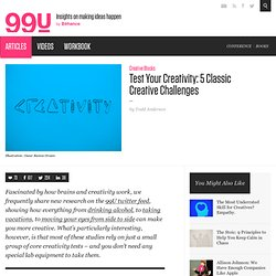 Test Your Creativity: 5 Classic Creative Challenges