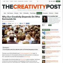 Why Our Creativity Depends On Who Surrounds Us