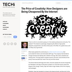 The Price of Creativity: How Designers are Being Cheapened By the Internet