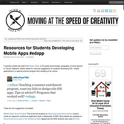 Resources for Students Developing Mobile Apps #edapp « Moving at the Speed of Creativity