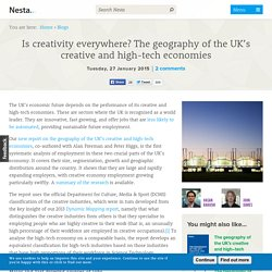 Is creativity everywhere? The geography of the UK's creative and high-tech economies