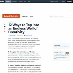 12 Ways to Tap Into an Endless Well of Creativity