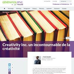 Creativity Inc. un incontournable de la créativité