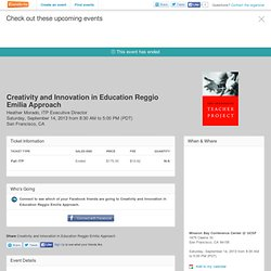 Creativity and Innovation in Education Reggio Emilia Ap... Tickets, San Francisco