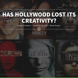 Has Hollywood Lost Its Creativity?