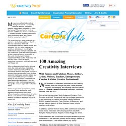100 Amazing Creativity Interviews / Creative Careers in the Arts Interviews / Creativity-Portal.com