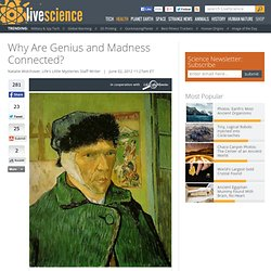 Why Are Genius and Madness Connected?