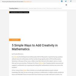 5 Simple Ways to Add Creativity in Mathematics
