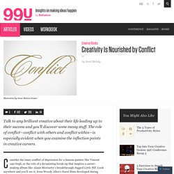 Creativity Is Nourished by Conflict - 99u