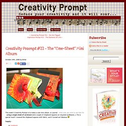 "Creativity Prompt #22 - The ""One-Sheet"" Mini Album 