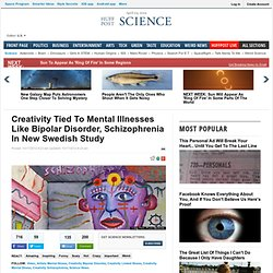 Creativity Tied To Mental Illnesses Like Bipolar Disorder, Schizophrenia In New Swedish Study