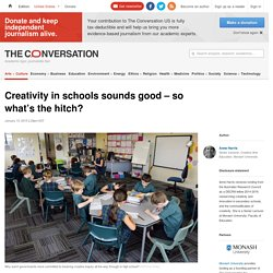 Creativity in schools sounds good – so what's the hitch?