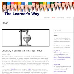 CREativity in Science and Technology - CREST — The Learner's Way