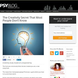 The Creativity Secret That Most People Don't Know
