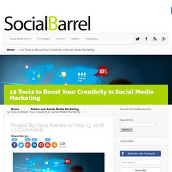 12 Tools to Boost Your Creativity in Social Media Marketing